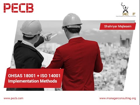 OHSAS 18001 + ISO 14001 – Implementation Methods