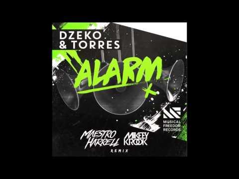 Dzeko And Torres - Alarm (Maestro Harrell & Mikeey Krook Remix) FREE DOWNLOAD LINK