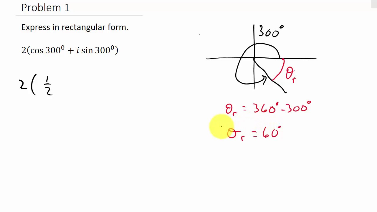 Complex Numbers Converting From Trigonometric to Rectangular Form ...