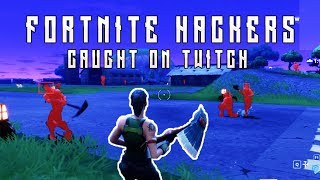 Fortnite Hackers Caught on Twitch