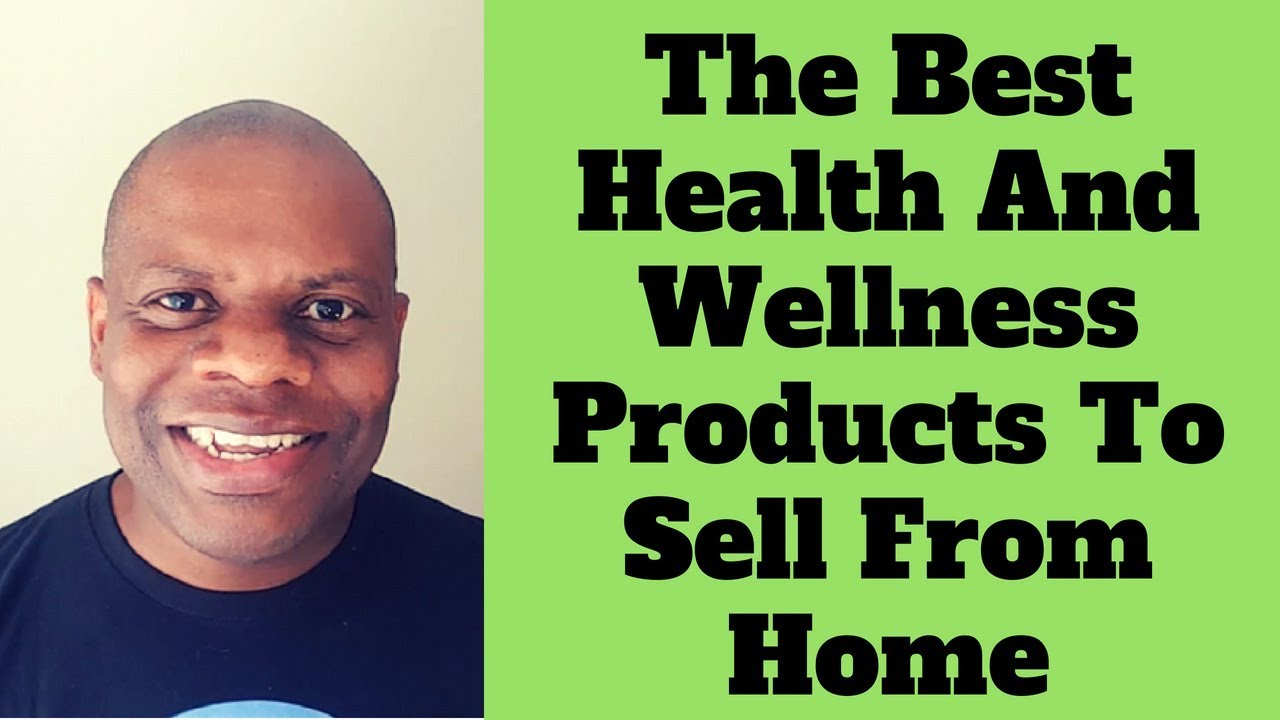 Health products to sell from home