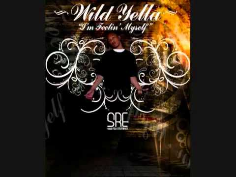 Wild Yella - Im Feelin Myself