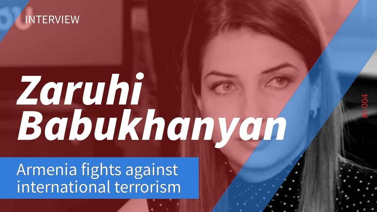 Interview: Armenia fights against international terrorism