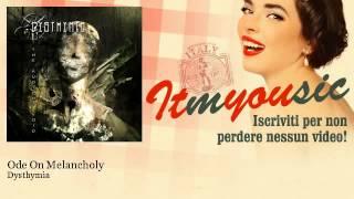 Dysthymia - Ode On Melancholy - ITmYOUsic