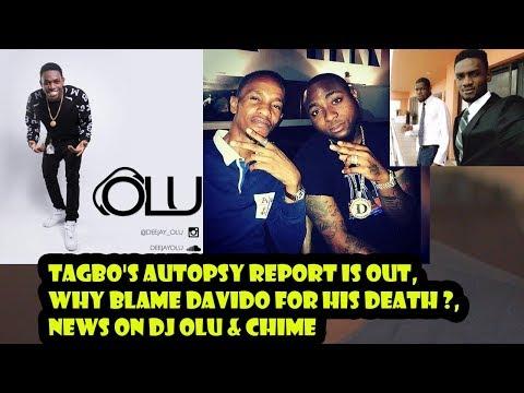 Davido's Friend Tagbo Autopsy Report Is Out, DJ Olu & Chime Death