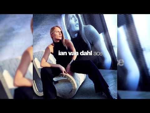 Ian Van Dahl - Ace (Full Album)