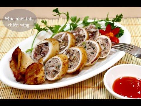 Mực nhồi thịt chiên vàng – Hướng dẫn nấu ăn – Món ngon mỗi ngày – Món ngon dễ làm