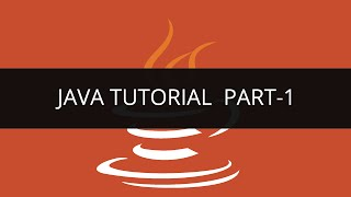 Java Tutorial - 1
