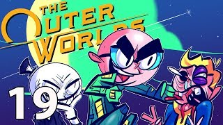 The Outer Worlds - Northernlion Plays - Episode 19 [Twitch VOD]