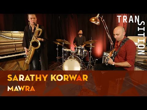 Sarathy Korwar - Mawra (Transition Backstage Sessions)