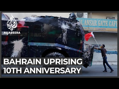 Bahrain Arab Spring: Ten-year anniversary of popular uprising