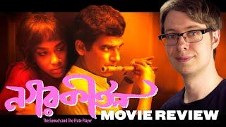 Nagarkirtan / The Eunuch and the Flute Player (2017) - Movie Review | Kaushik Ganguly