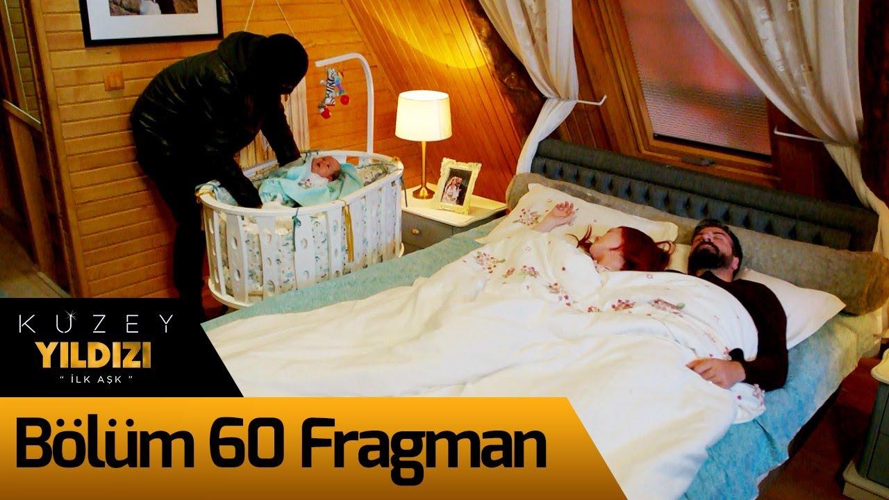 Kuzey Yıldızı İlk Aşk 60. Bölüm Fragman