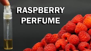 Making raspberry perfume