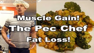 Pec Chef favorite for muscle gain, fat loss!