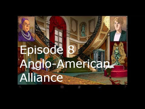 Broken Sword 1Directors Episode 8 Anglo-American Alliance