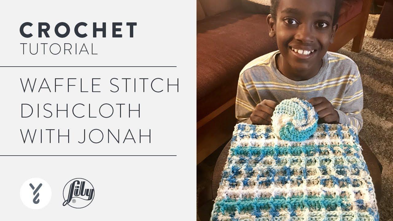 Jonah's Hands Crochet A Dishcloth! | Waffle Stitch Tutorial
