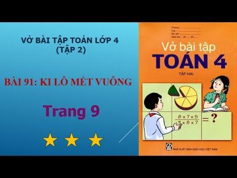 Bài 91 – Ki lô mét vuông, trang 9 vở bài tập toán lớp 4 tập 2 I họctoánonline247