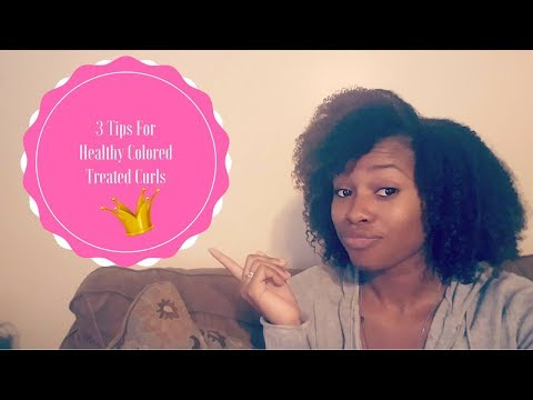 Tips for healthy color treated natural hair