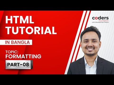 HTML Bangla Tutorial / HTML5 Bangla Tutorial [#8] Formatting