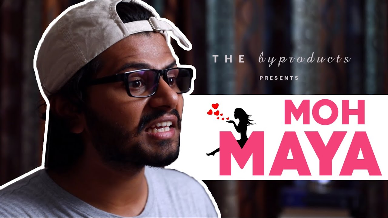 MOH MAYA | THE BYPRODUCTS | ft. Shree | #1