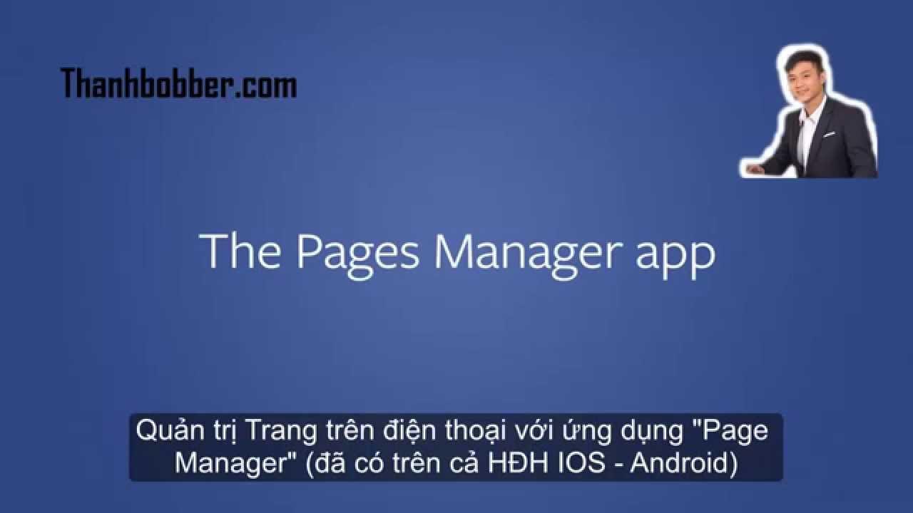 [Facebook Marketing – Fanpage]P8: Hướng dẫn sử dụng ứng dụng Page Manager