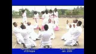 Amharic song APOSTOLIC CHURCH ETHIOPIA-Thanks, Praise & Worship be to God