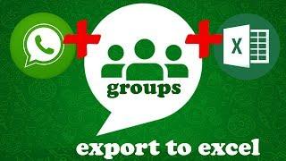 EXPORTAR CONTATOS DE GRUPOS DO WHATSAPP PARA O EXCEL