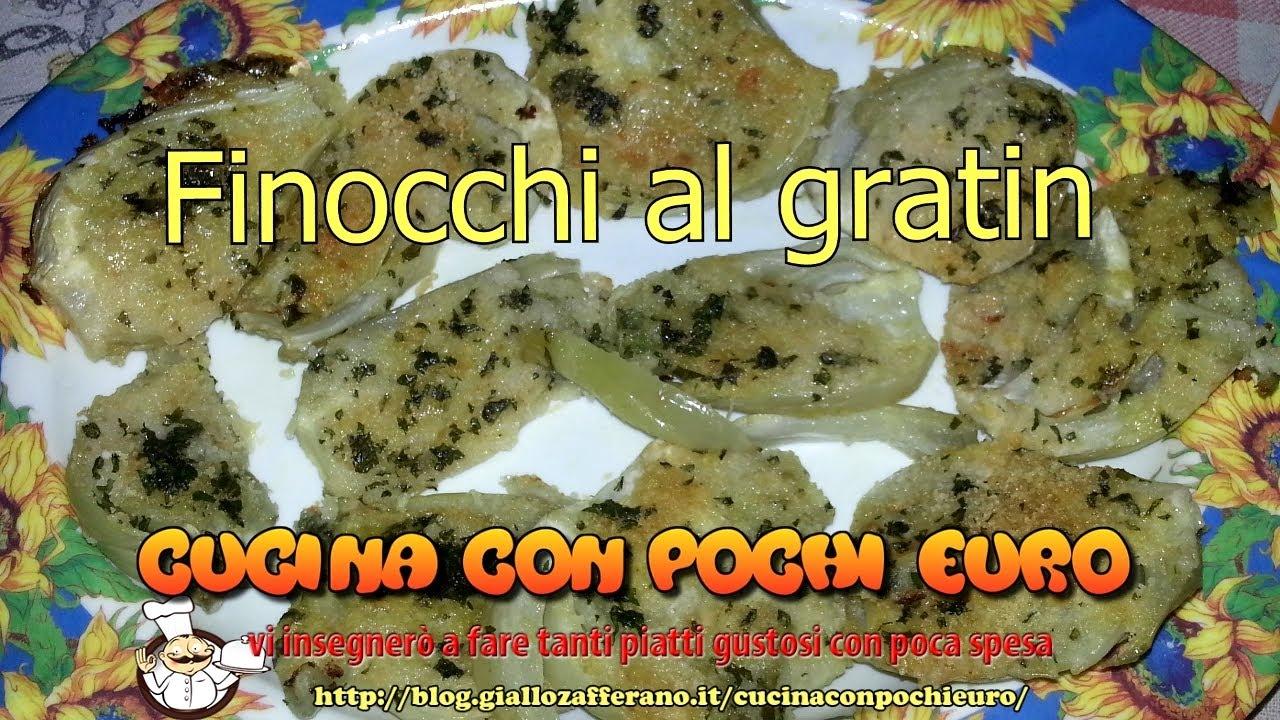 FINOCCHI AL GRATIN / GRATINATI - Cucina con pochi €uro