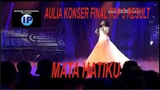 AULIA DA 4 (5 Lampu Hijau) - Mata Hatiku (Konser Final Top 3 Result )