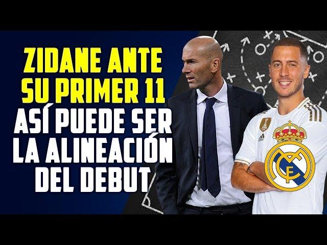 ASÍ PUEDE SER EL PRIMER 11 DE ZIDANE DEL MADRID 2019-20 | PRIMERAS DECISIONES DE PRETEMPORADA