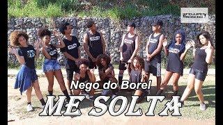 Baixar Me solta - Nego do Borel ft. DJ Rennan da Penha - Cia Fellipe Moreno (Coreografia)