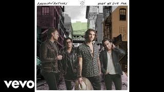American Authors - Right Here Right Now (Audio)