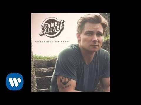 "Frankie Ballard - ""Sunshine & Whiskey"" (Official Audio)"