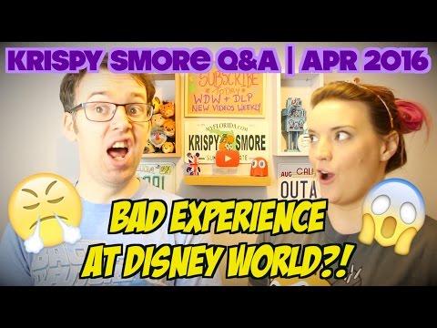 KRISPYSMORE Q&A | APRIL 2016 | BAD EXPERIENCES AT WALT DISNEY WORLD?!
