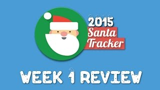 Google Santa Tracker 2015 Week 1