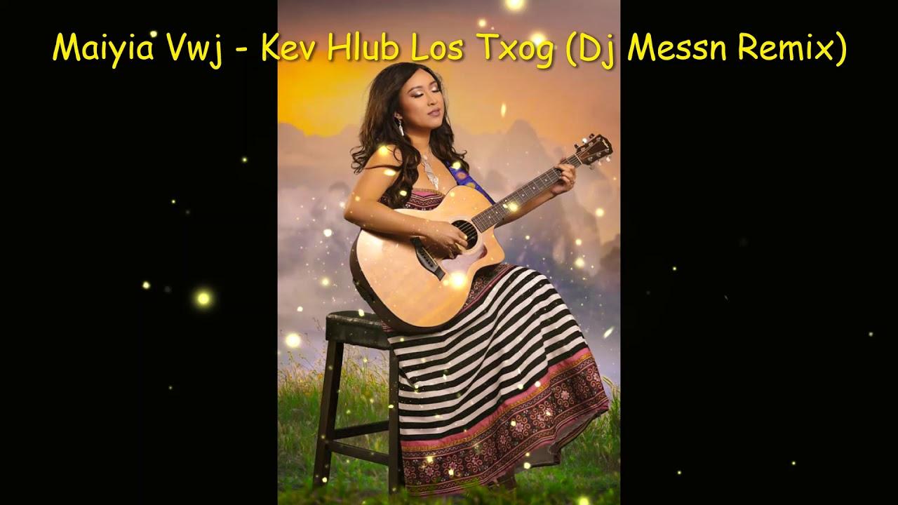 Download Maiyia Vwj - Kev Hlub Los Txog [Kinkeebeatz - Dj Messn Mix]