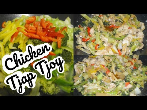 How to make Chicken Tjap Tjoy,  Chicken Vegetable Stir Fry Asian Style | CWF
