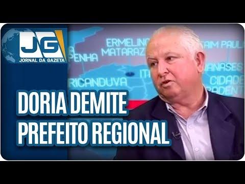 Doria demite prefeito regional