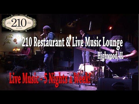 210 Restaurant & Live Music Lounge  - Highwood IL
