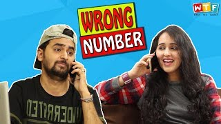 Wrong Number | WHAT THE FUKREY