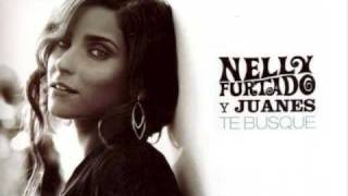 Nelly Furtado ft. Juanes - Te Busqué + lyrics