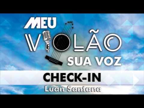 Luan Santana - Check-in (KARAOKE) (VIOLÃO)