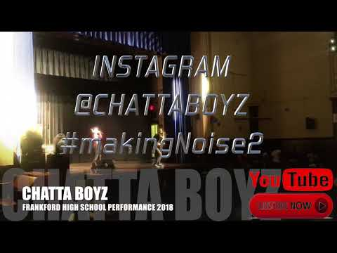 Chattaboyz Performing Live at Frankford High School
