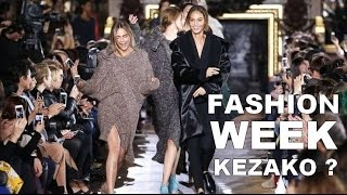 BACK TO BASICS   La Fashion Week Kezako ?