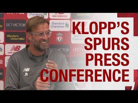Jürgen Klopp's pre-match press conference | Tottenham Hotspur