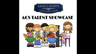 ACS Virtual Talent Show 2021