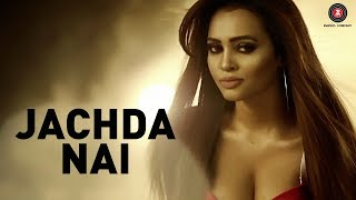Jachda Nai   Official Music Video | Geet Shah | Vikesh Singh & Huma Sayyed | Altaf Sayyed