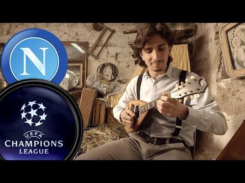 UEFA Champions League Napoli (Tarantella) - Mikael G