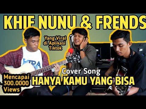 Tiket-Hanya Kamu Yang Bisa| Cover Khifnu, Rizaldy & Sukarman Suaranya Renyah Gaess